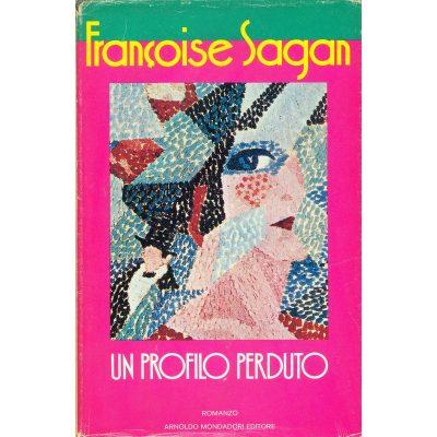 Françoise Sagan. Un profilo perduto