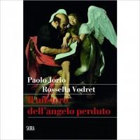 """""""Il Mistero dell'angelo perduto"""" di Paolo Jorio e Rossella Vodret"""
