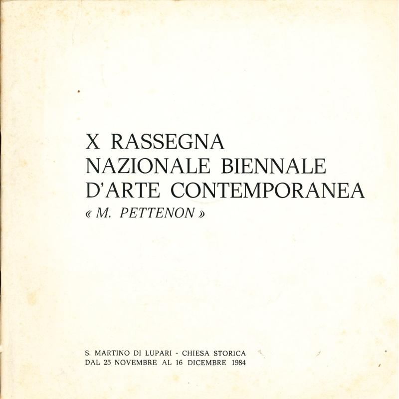 X Rassegna Nazionale Biennale d'Arte Contemporanea M. Pettenon