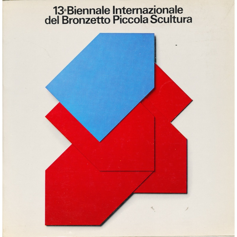 13a Biennale Internazionale del Bronzetto Piccola Scultura