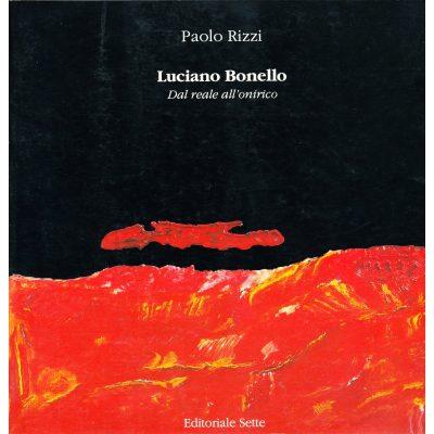 Luciano Bonello. Dal reale all'onirico