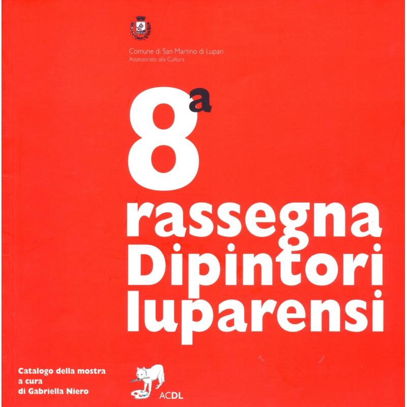 Dipintori Luparensi - 8a Rassegna