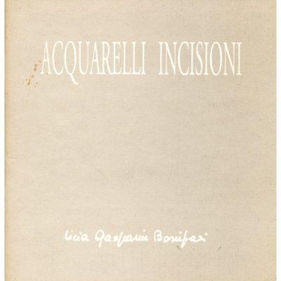 Licia Gasparin Bonifazi. Acquarelli Incisioni