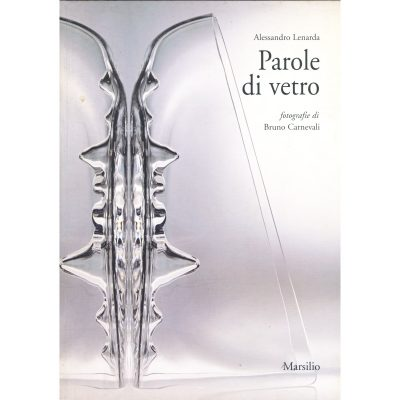 Alessandro Lenarda. Parole di vetro