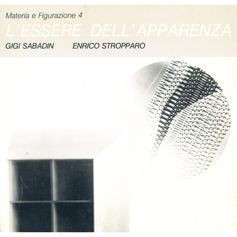 Gigi Sabadin, Enrico Stropparo. L'essere dell'apparenza