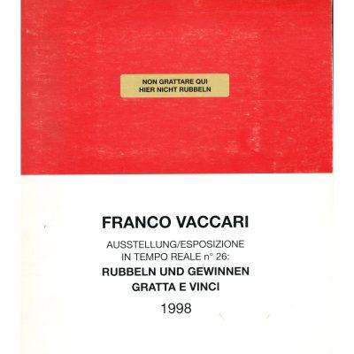 Franco Vaccari. Gratta e Vinci