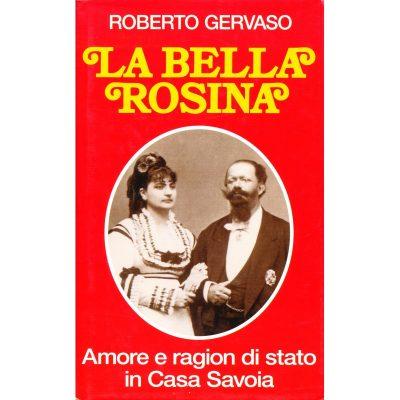 Roberto Gervaso. La bella Rosina