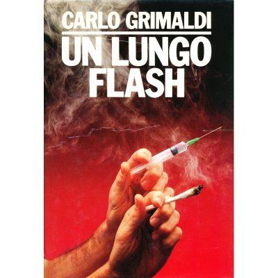 Carlo Grimaldi. Un lungo flash
