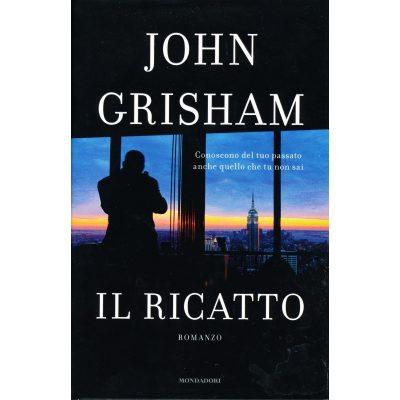 John Grisham. Il ricatto