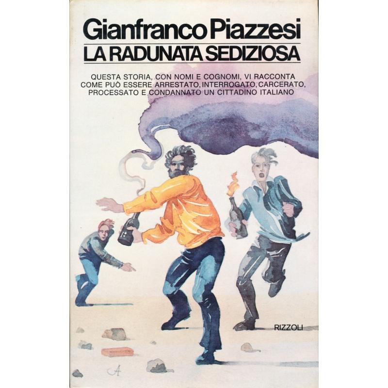 Gianfranco Piazzesi. La radunata sediziosa