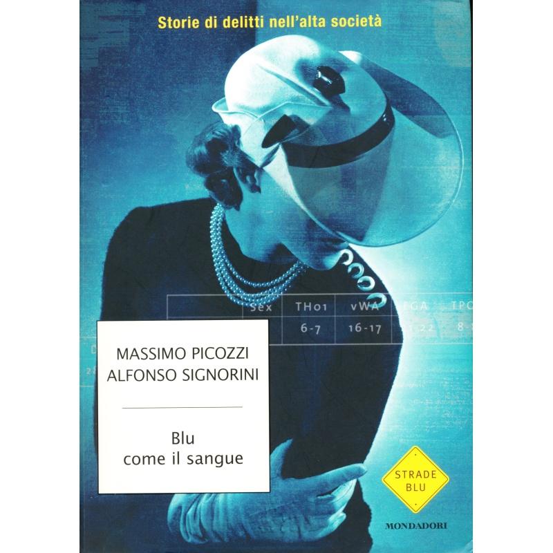 Massimo Picozzi - Alfonso Signorini. Blu come il sangue