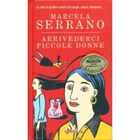 Marcela Serrano. Arrivederci piccole donne