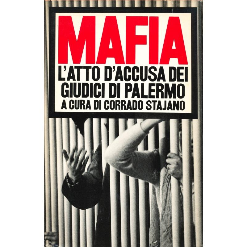 Mafia - L'atto di accusa dei giudici di Palermo