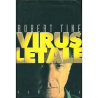 Robert Tine. Virus letale