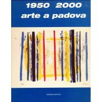 Arte a Padova - 1950-2000