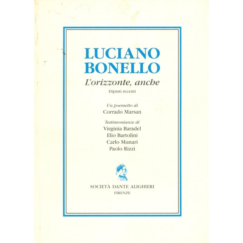 Luciano Bonello. L'orizzonte anche