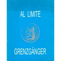 Al limite / Grenzgänger, 1992