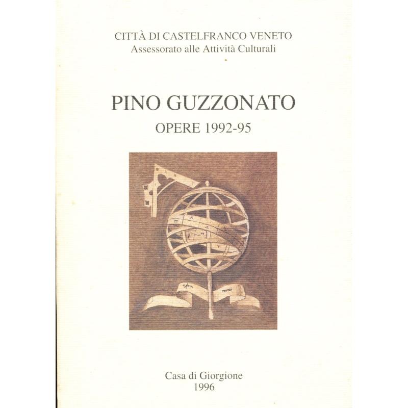 Pino Guzzonato. Opere 1992-95