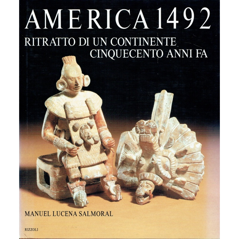 America 1492 - Ritratto di un continente cinquecento anni fa