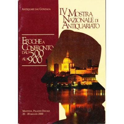 IV Mostra Nazionale di Antiquariato - Epoche a confronto dal '500 al '900
