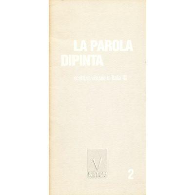 La Parola Dipinta - Scrittura visuale in Italia '60-'90 - 2