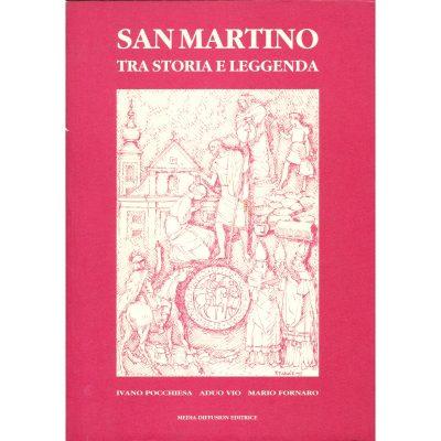 San Martino tra storia e leggenda
