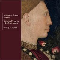 Accademia Carrara Bergamo. Dipinti del Trecento e del Quattrocento