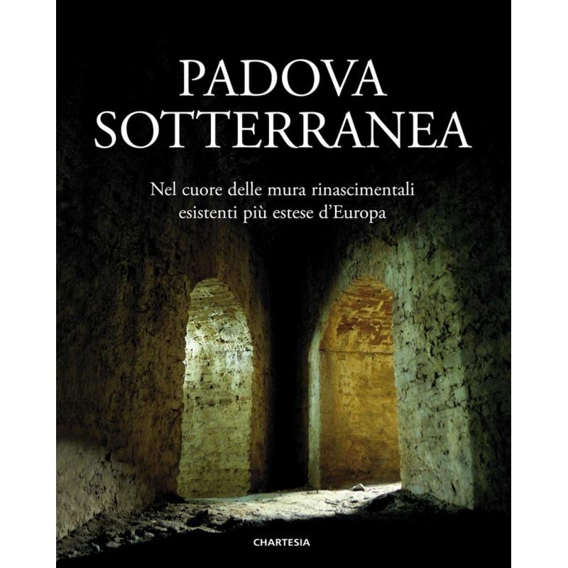 Padova sotterranea