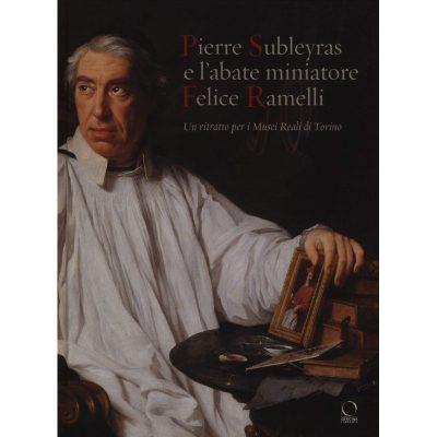 Pierre Subleyras e l'abate miniatore Felice Ramelli