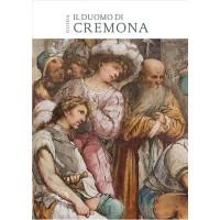 Il Duomo di Cremona. Guida