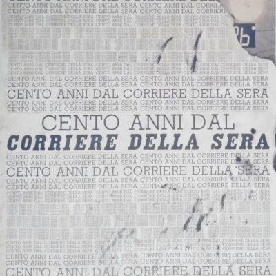 Cento anni dal Corriere della Sera