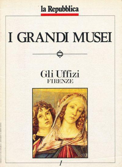 I Grandi Musei: Gli Uffizi - Firenze