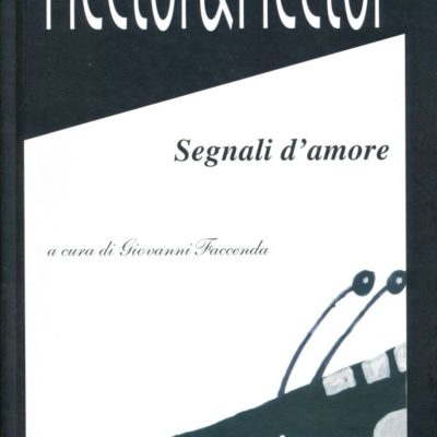 Hector&Hector. Segnali d'amore