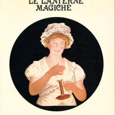 Le Lanterne Magiche - Prima del cinema