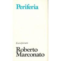 Roberto Marconato. Periferia