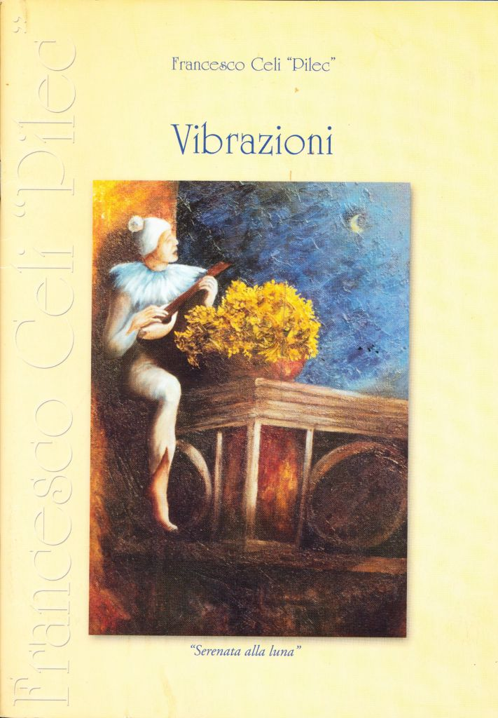 "Francesco Celi ""Pilec"". Vibrazioni"