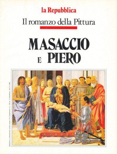 Il romanzo della Pittura: Masaccio e Piero Della Francesca
