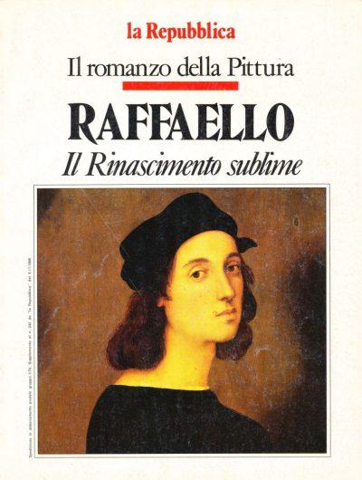 Il romanzo della Pittura: Raffaello e il Rinascimento sublime
