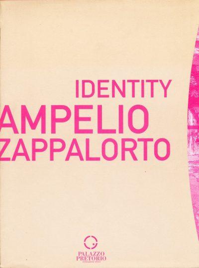 Ampelio Zappalorto. Identity