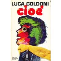 Luca Goldoni. Cioè