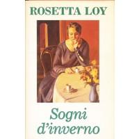 Rosetta Loy. Sogni d'inverno