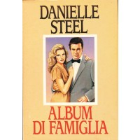 Danielle Steel. Album di famiglia