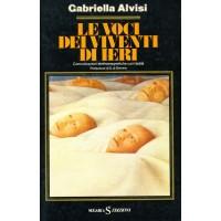 Gabriella Alvisi. Le voci dei viventi di ieri