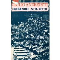 Giulio Andreotti. Onorevole, stia zitto