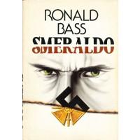 Ronald Bass. Smeraldo