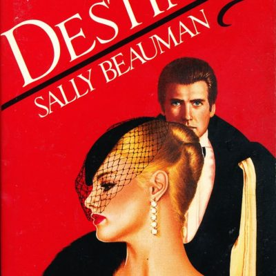 Sally Beauman. Destiny