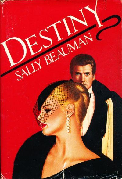 Sally Beauman. Destiny