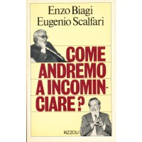 Enzo Biagi - Eugenio Scalfari. Come andremo a incominciare?