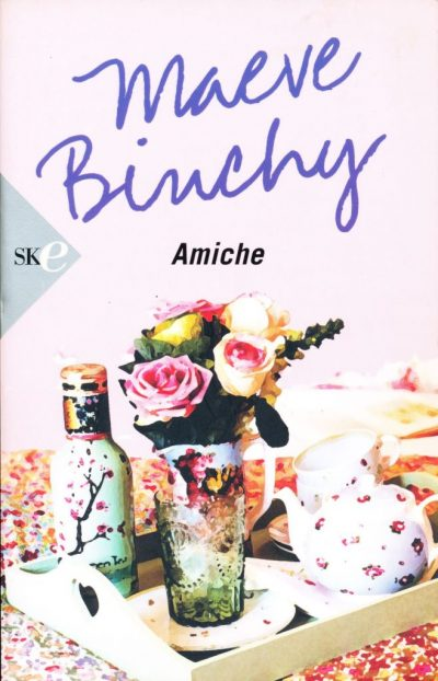 Maeve Binchy. Amiche