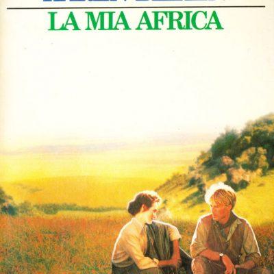 Karen Blixen. La mia Africa
